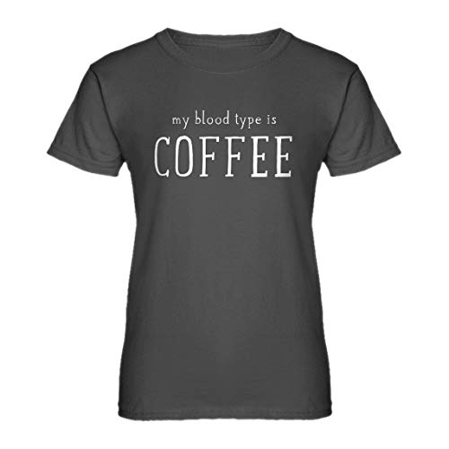 - Indica Plateau Womens My Blood Type is Coffee XX-Large Charcoal Grey T-Shirt