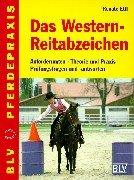Das Westernreitabzeichen - Anforderungen, Theorie und Praxis, Prüfungsfragen und -antworten