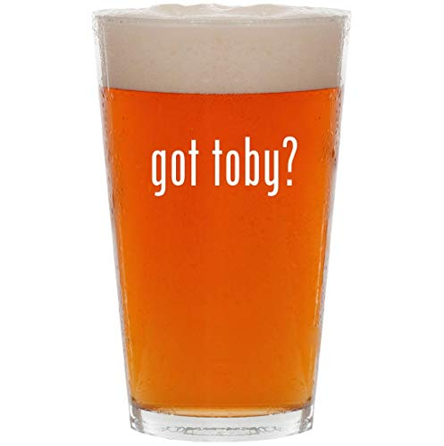 got toby? - 16oz All Purpose Pint Beer Glass