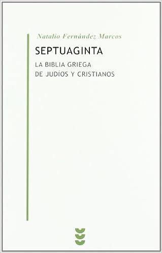 SEPTUAGINTA - LA BIBLIA DE JUDIOS Y CRISTIANOS (Spanish Edition ...