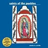 Saints of the Pueblos, Charles M. Carrillo, 1890689300
