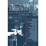 Puerto Rican Writers at Home in the U.S.A., , 0940880326