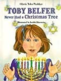 Toby Belfer Never Had a Christmas Tree, Gloria Teles Pushker, 0882898558
