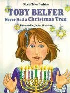 Toby Belfer Never Had a Christmas Tree (Toby Belfer Series) (Illustrated Christmas Tree)