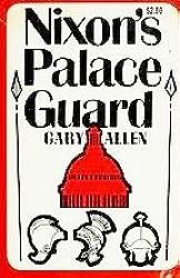 Nixon's palace guard