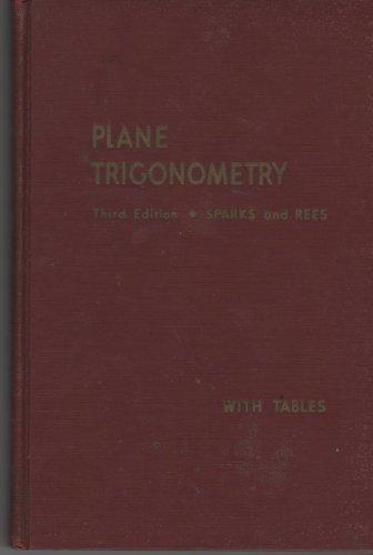 Plane Trigonometry with Tables Third Edition (Trigonometry Tables)