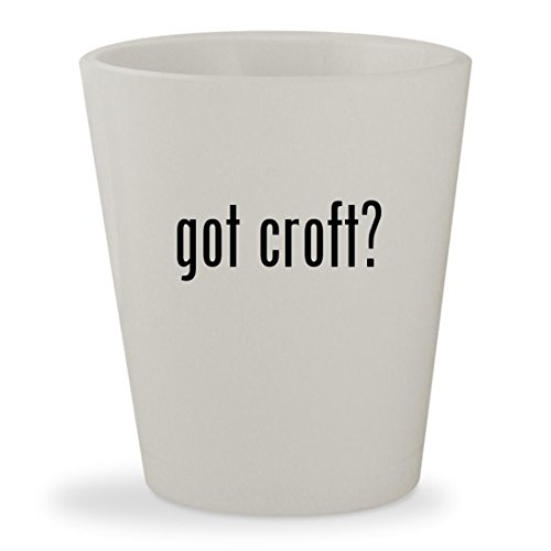 Lara Croft And The Temple Of Osiris Costumes (got croft? - White Ceramic 1.5oz Shot Glass)