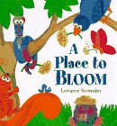 A Place to Bloom, Lorianne Siomades and L. Siomades, 1563976560