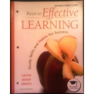 Keys to Effective LEARNING (Study Skills and Habits for Success, Instructor's Copy)