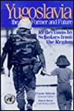 Yugoslavia, the Former and Future : Reflections by Scholars from the Region, Akhavan, Payam, 081570254X