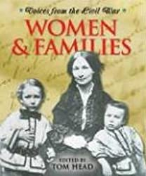 Voices From the Civil War - Women and Families