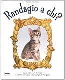 Image de Randagio a chi?