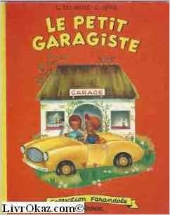 Lire en ligne Le Petit Garagiste pdf ebook