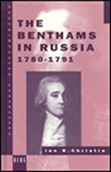 The Benthams in Russia, 1780-91 (Anglo-Russian Affinities)