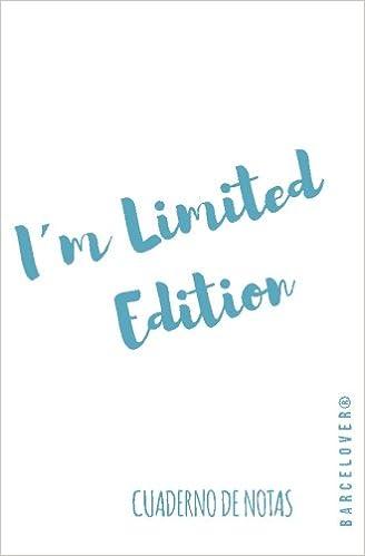 Cuaderno de notas. Im limited Edition. Diario, bloc de notas ...