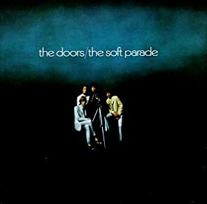 Doors Soft Parade Amazon Com Music