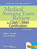 img - for Lippincott Williams & Wilkins' Medical Assisting Exam Review for CMA and RMA Certification [Paperback] book / textbook / text book