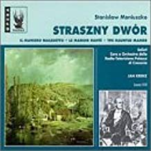 Moniuszko:  Straszny Dwor / The Haunted Manor