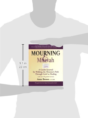 Mourning & Mitzvah 2/E: A Guided Journal for Walking the Mourner's ...