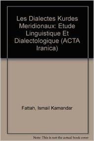4e4036253684 Les Dialectes Kurdes Meridionaux: Etude Linguistique et ...