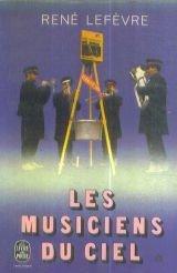 Les musiciens du ciel par René Lefèvre