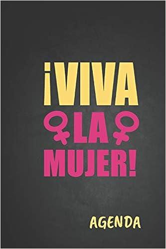 Viva la Mujer! Agenda: Tema Feminista Agenda Mensual y ...