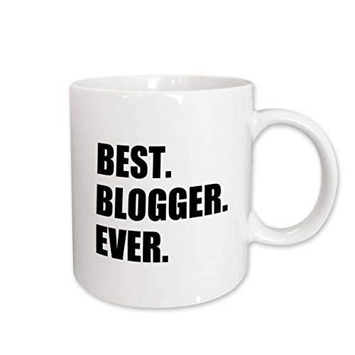 3dRose mug_179760_1 Best Blogger Ever Blogging Job Pride Blog Writer Hobby Career Gift Ceramic Mug, 11-Ounce (Best Blog Sites For Writers)