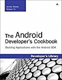 Android Developer`s Cookbook Building Applications With the Android Sdk [PB,2010]