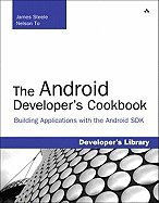 Android Developer`s Cookbook Building Applications With the Android Sdk [PB,2010] by AddlaunWaly Prufaalunel2010