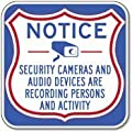 Security Cameras And Audio Devices Are Recording Sign - 12x12