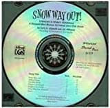 Snow Way Out! A Vacation in Winter's Wonderland: A Mini-Musical for Unison and 2-Part Voices (CD)