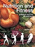 Nutrition and Fitness, Dorothy F. West, 156637510X
