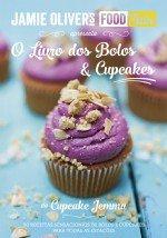 O Livro dos Bolos & Cupcakes Jamie Oliver's Food Tube (Portuguese Edition)