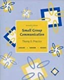 Small Group Communication : A Reader, Cathcart, Robert, 0697204375