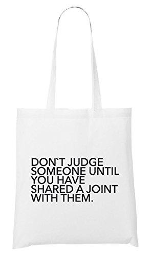 Don`t Judge Someone Until... Bag White