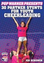 Jen Schower: Pop Warner Presents 30 Partner Stunts for Youth Cheerleading (DVD) ()