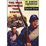 CLASSICS ILLUSTRATED SPECIAL ISSUE: The War Between the States