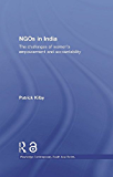 NGOs in India (Open Access): The challenges of women's empowerment and accountability (Routledge Contemporary South Asia Series Book 35) (English Edition)