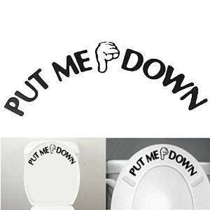 Toilet Seat Decal Funny Reminder Decoration Bathroom Sticker ,PUT ME DOWN by SuperM