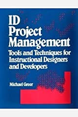 Id Project Management: Tools and Techniques for Instructional Designers and Developers Paperback