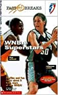 WNBA Superstars: Leslie, Lobo, & Swoopes (NBA Fast Breaks)