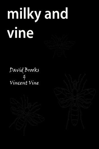 Milky and Vine