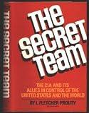 The Secret Team, L. Fletcher Prouty, 0137981732