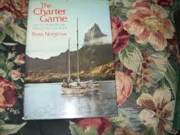 Charter Game: How to Make Money Sailing Your Own Boat
