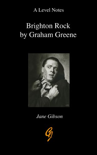 A-Level Notes on Graham Greene's Brighton Rock