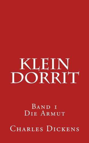 Download Klein Dorrit: Band 1. Die Armut (German Edition) ebook