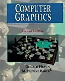 Computer Graphics, Hearn, Donald and Baker, M. Pauline, 0131615300
