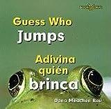 Guess Who Jumps/Adivina Quién Brinca, Dana Meachen Rau, 0761434828
