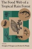 The Food Web of a Tropical Rain Forest, , 0226705994