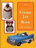 The Complete Cookie Jar Book, Mike Schneider, 0887403360